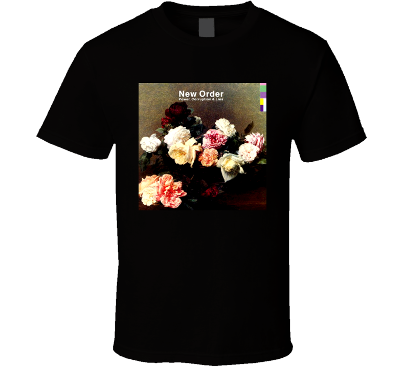 New Order Power Corruption And Lies T Shirt