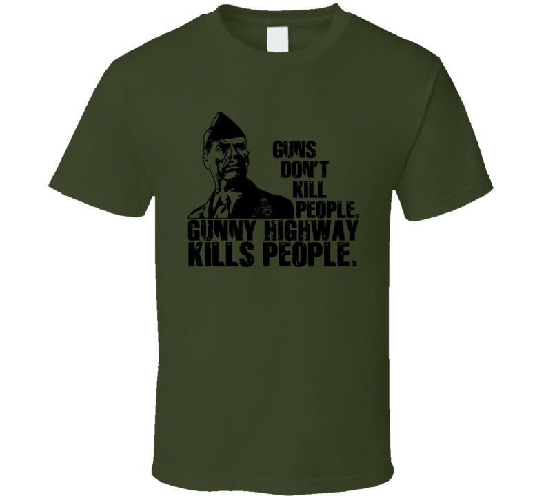 Heartbreak Ridge Eastwood Gunny Highway T Shirt