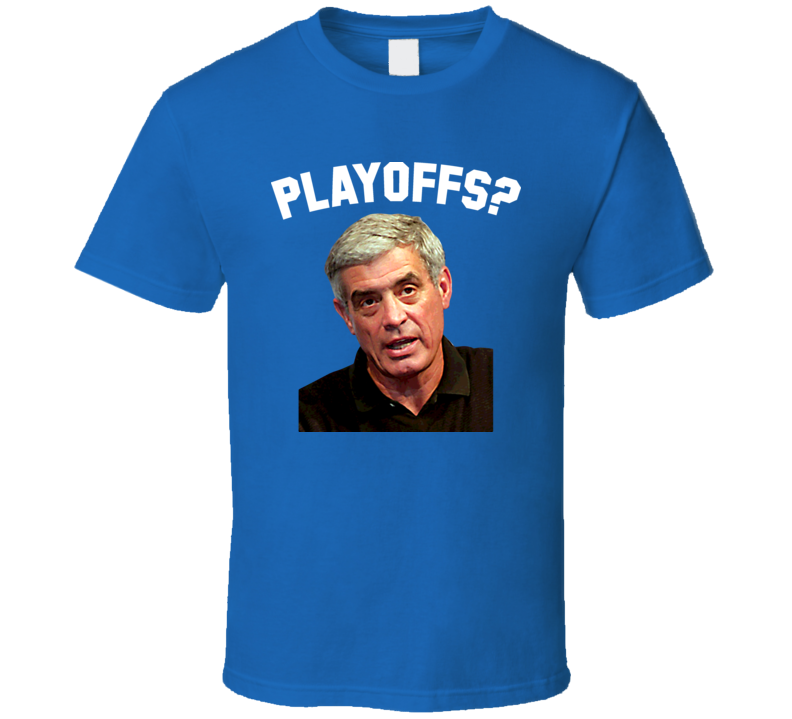 Jim Mora Playoffs Football T Shirt