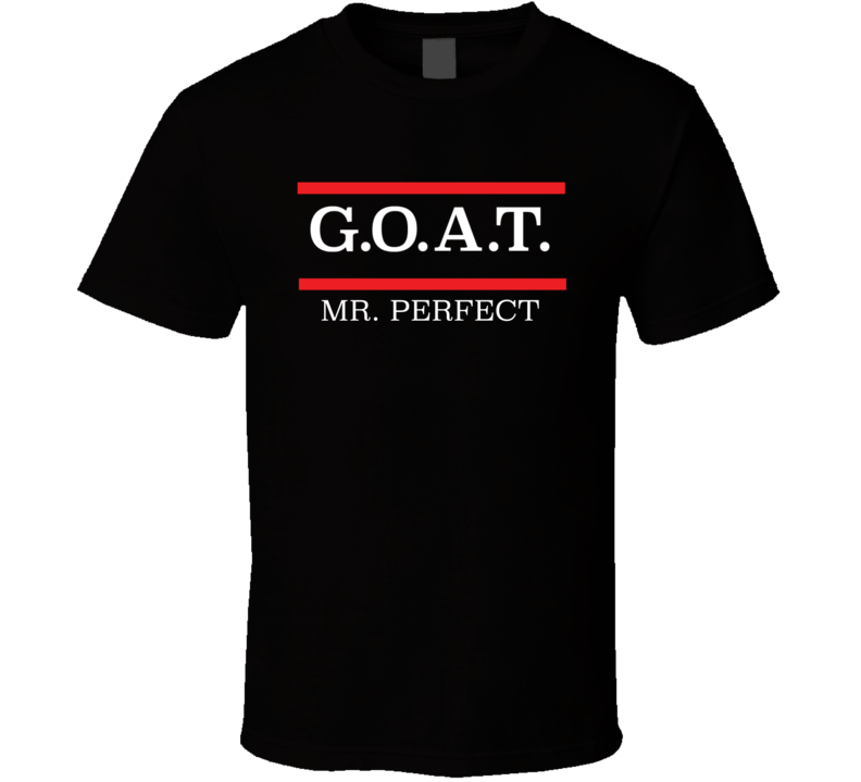 GOAT Greatest Of All Time Mr. Perfect Pro Wrestling Fan T Shirt