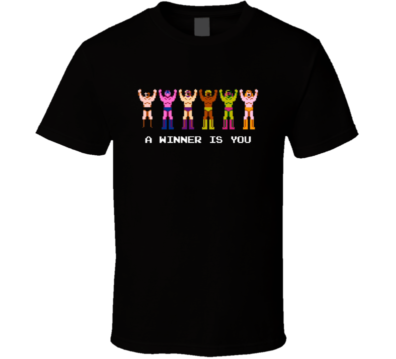 Pro Wrestling Nes A Winner Is You Retro T Shirt