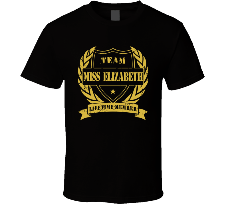 Team Miss Elizabeth Wresling Legend T Shirt