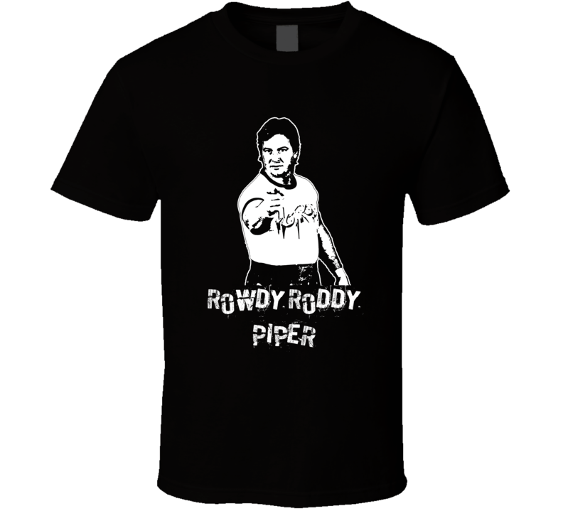 Rowdy Roddy Piper Legends Of Wrestling Retro T Shirt
