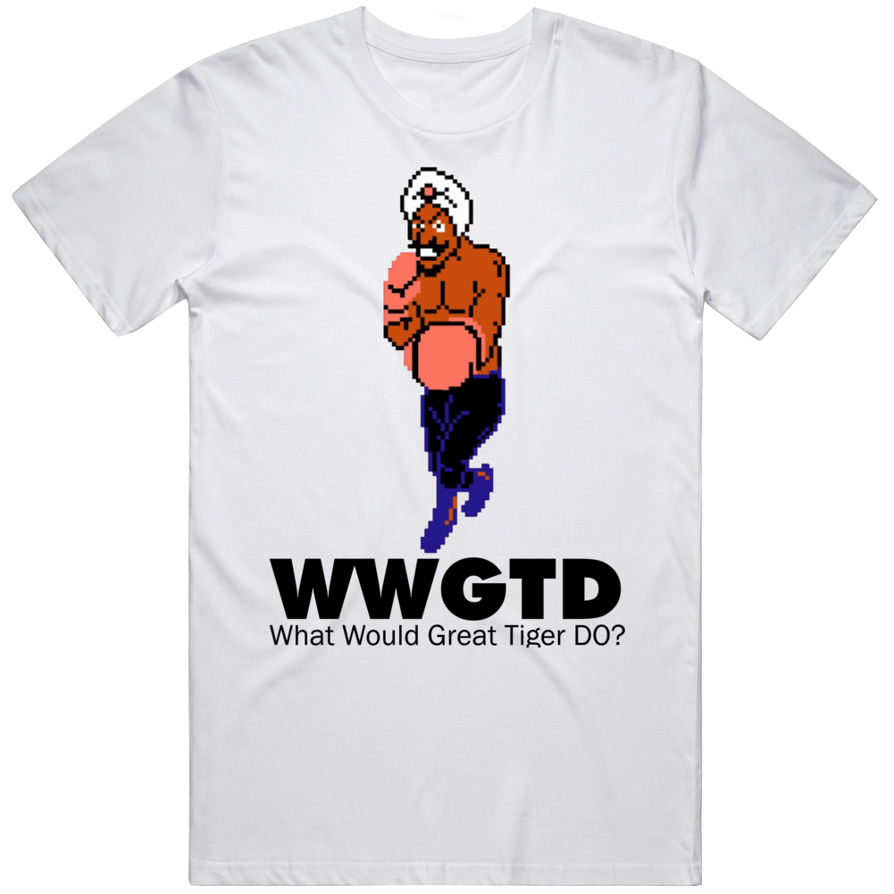 Great Tiger What Would Great Tiger Do Wwjd Mike Tyson's Punch Out T Shirt