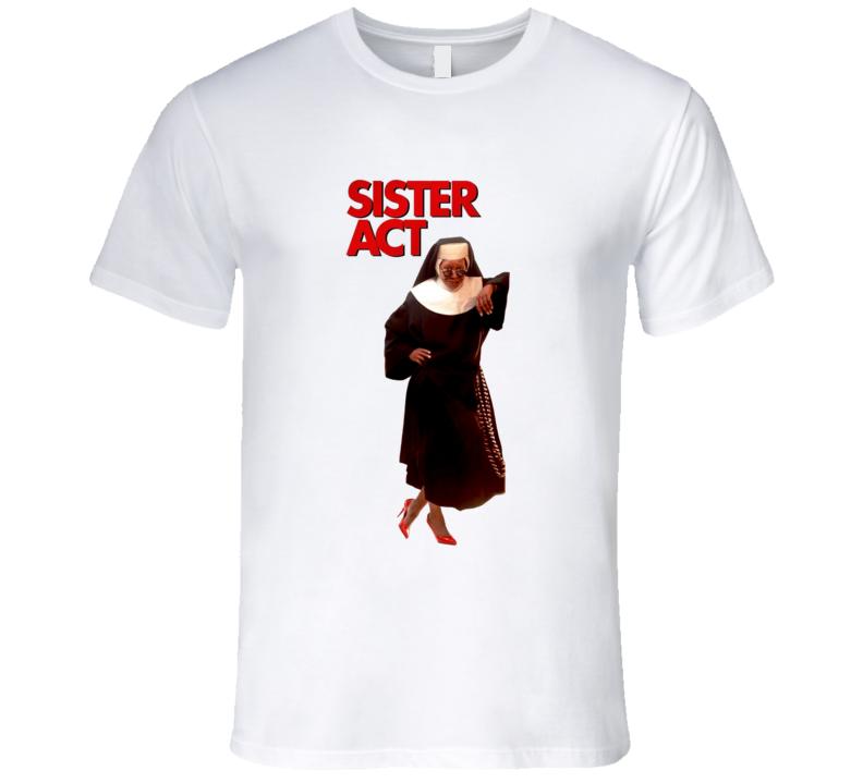 Sister Act Whoppi  Retro 90's Comedy Movie T Shirt