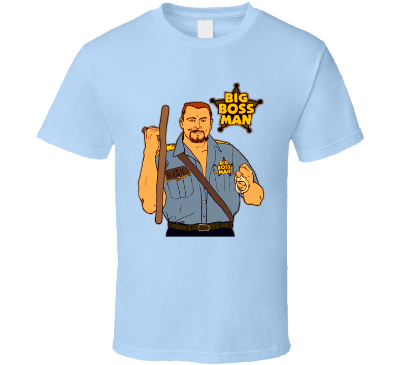 Big Boss Man Wrestling Legend T Shirt