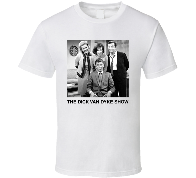 The Dick Van Dyke Classic TV Show T Shirt