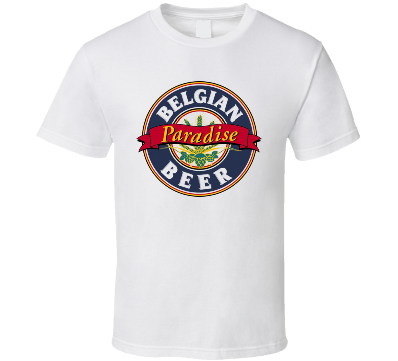 Belgian Paradise Beer T Shirt