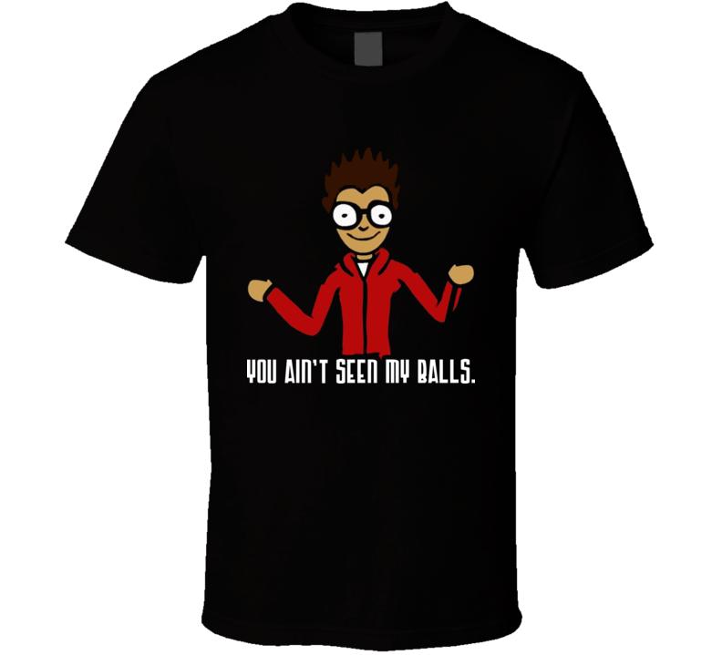 You Ain\'t Seen My Balls Favorite Martian T Shirt