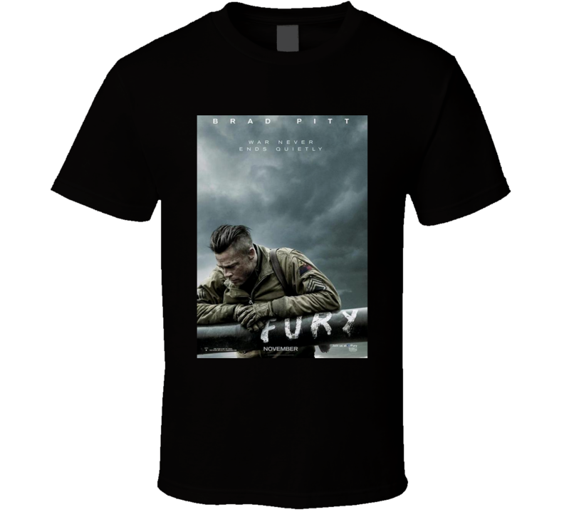 Fury Brad Pitt War Movie Poster T Shirt