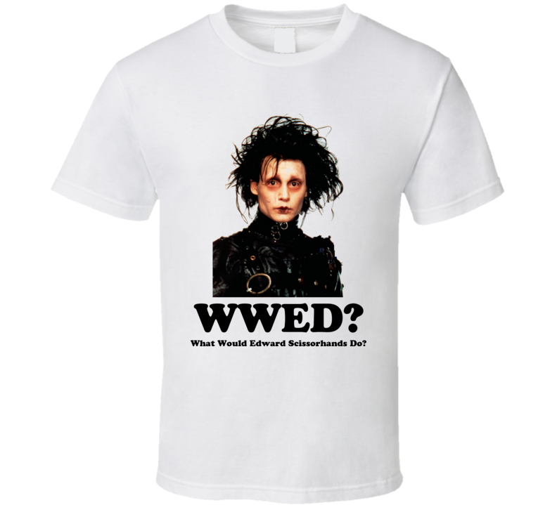 edward scissorhands What Would He Do Movie T Shirt