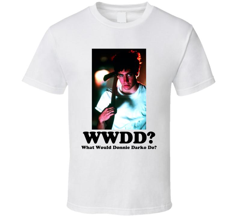 What Would Donnie Darko Do Movie T Shirt
