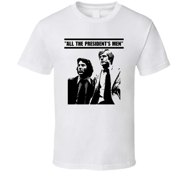 All The Presidents Men Movie Poster T Shirt