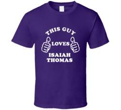 Isaiah Thomas This Gu Loves Basketball Hockey Baseball Football T Shirt