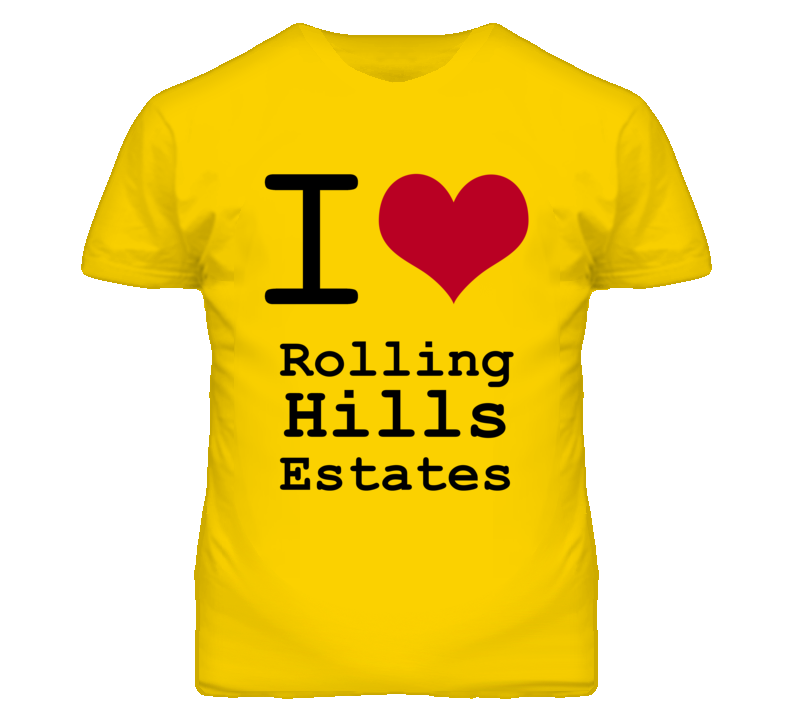Rolling Hills Estates Los Angeles California I Love Heart T Shirt