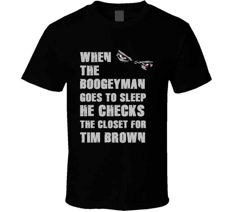 Tim Brown Boogeyman Basketball Hockey Baseball Football T Shirt