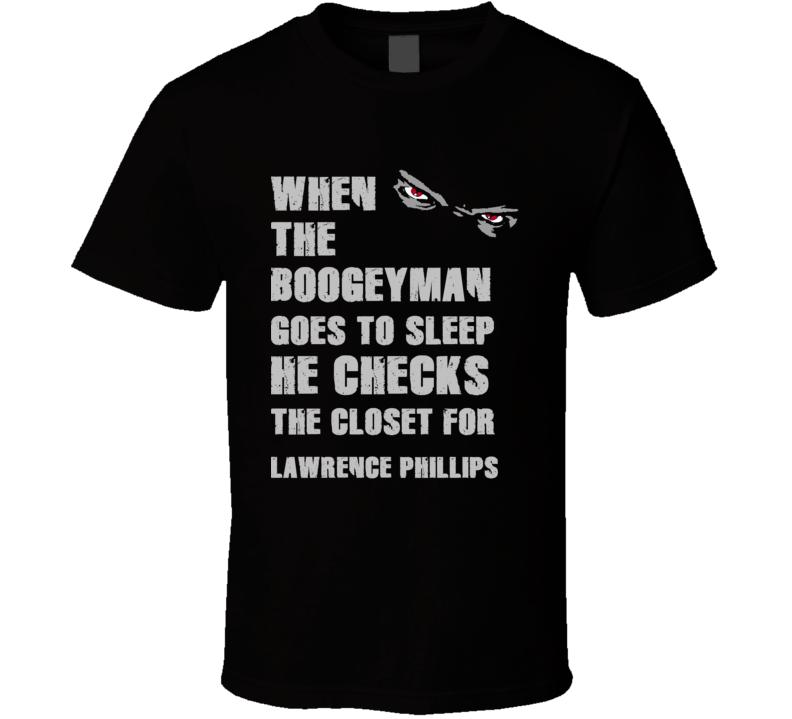 Lawrence Phillips Boogeyman Basketball Hockey Baseball Football T Shirt