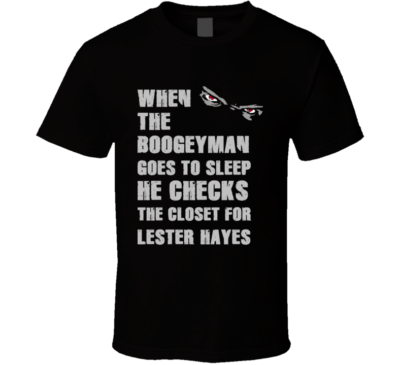 Lester Hayes Boogeyman Basketball Hockey Baseball Football T Shirt