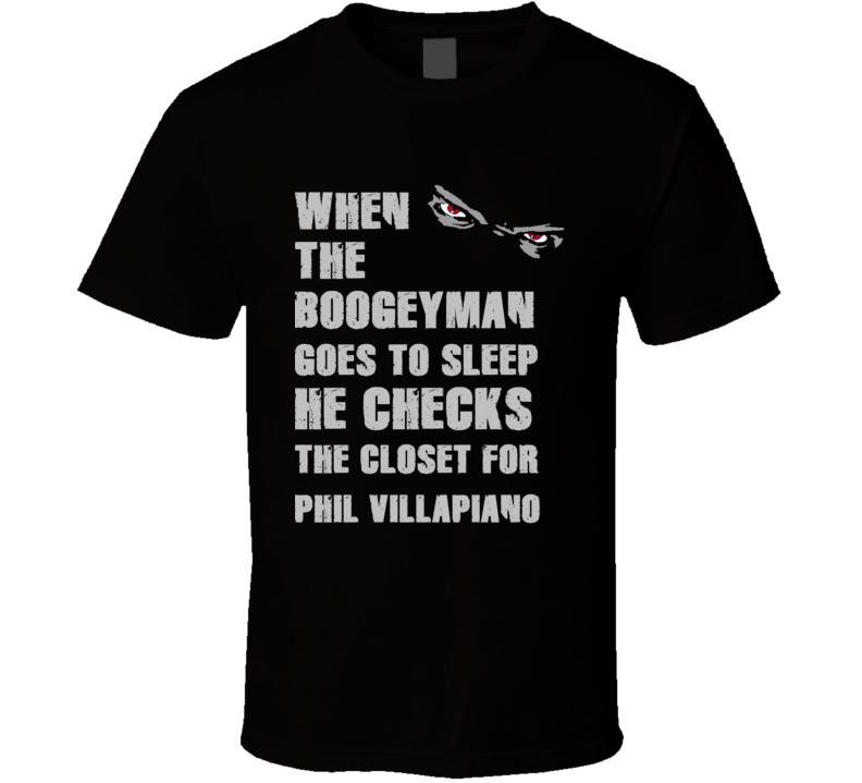 Phil Villapiano Boogeyman Basketball Hockey Baseball Football T Shirt