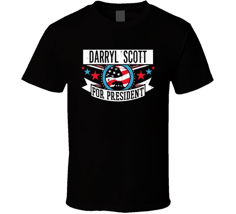 Darryl Scott For President California Sports Funny T Shirt