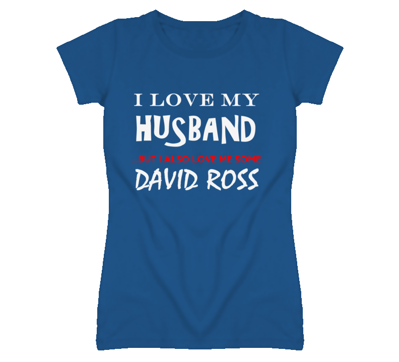 David Ross California I Love Me Some Basketball Hockey Baseball Football T Shirt