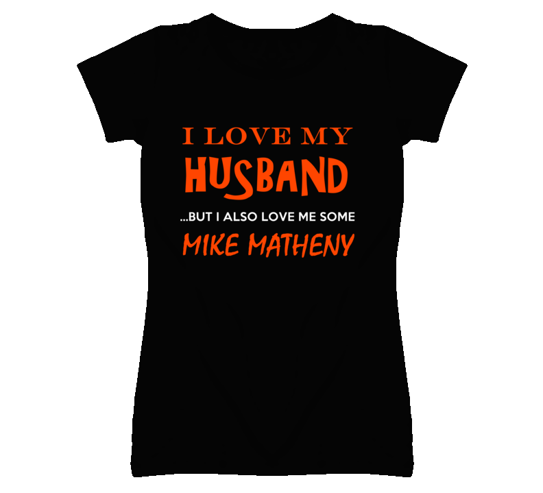 Mike Matheny California Love Me Some Basketball Hockey Baseball Football T Shirt