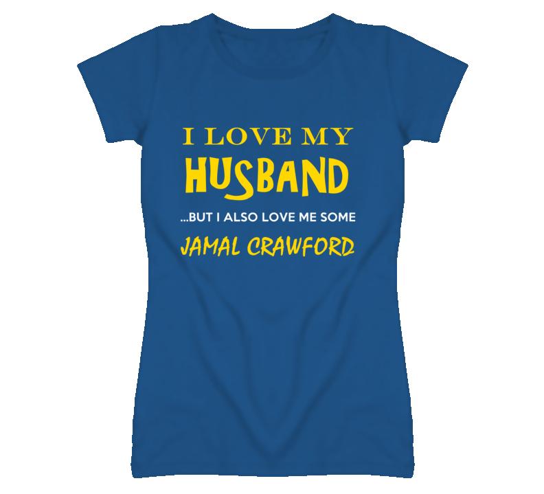 Jamal Crawford California Love Me Some Basketball Hockey Baseball Football T Shirt