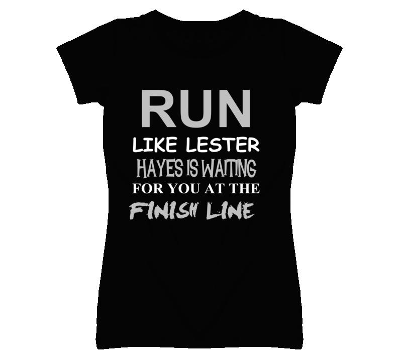 Lester Hayes Run Love Basketball Hockey Baseball Football T Shirt