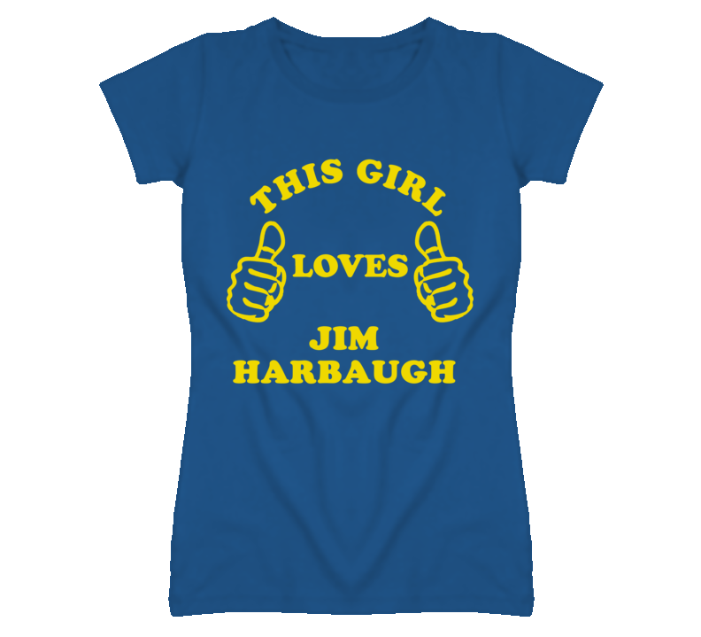 Jim Harbaugh This Girl Loves Basketball Hockey Baseball Football T Shirt