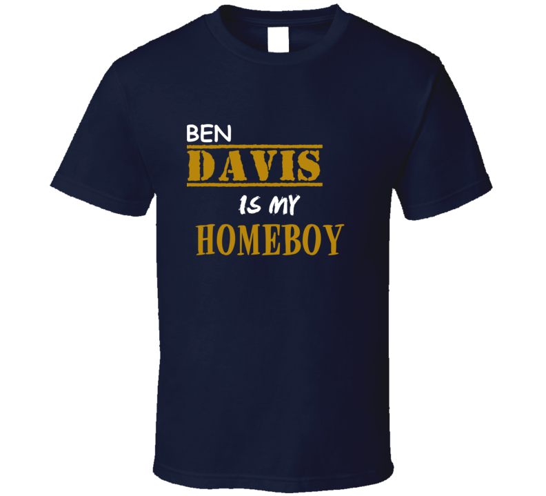 Ben Davis Homeboy Basketball Hockey Baseball Football T Shirt