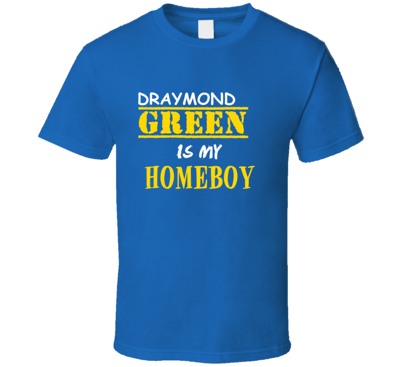 Draymond Green Homeboy Basketball Hockey Baseball Football T Shirt