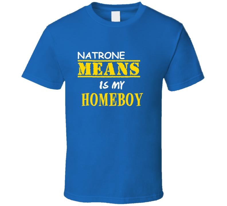 Natrone Means Homeboy Basketball Hockey Baseball Football T Shirt