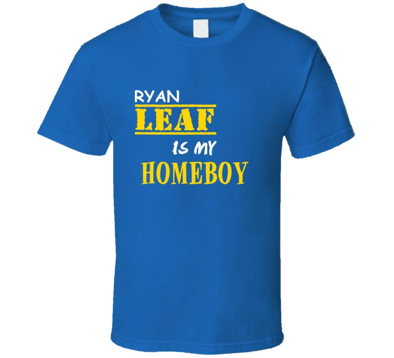 Ryan Leaf Homeboy Basketball Hockey Baseball Football T Shirt