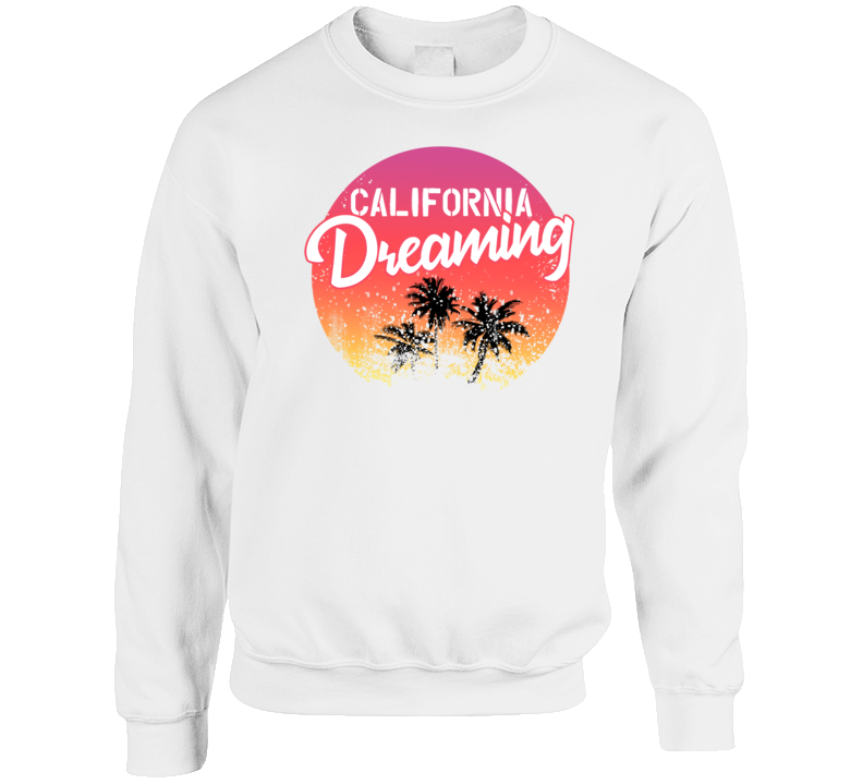 California Dreaming Palm Trees Sunset Beach Travel Vacation Crewneck Sweatshirt T Shirt