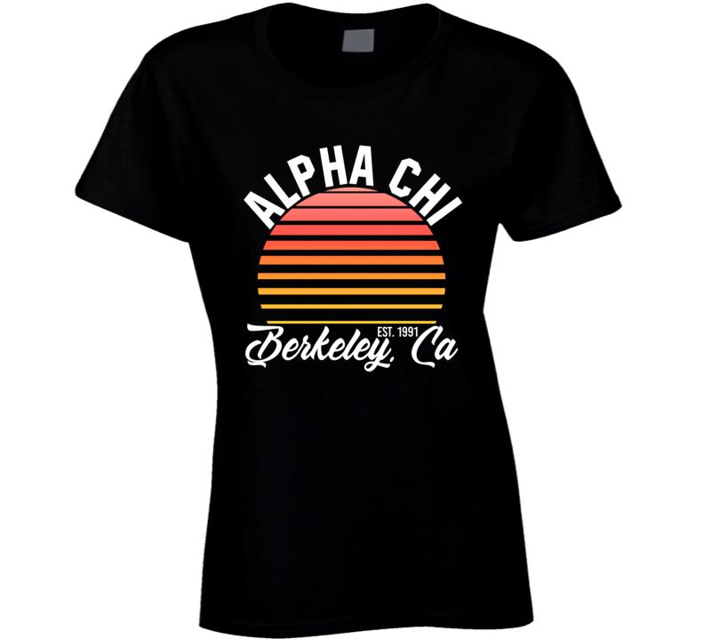 Alpha Chi Berkely California University College Sorority House Ladies T Shirt