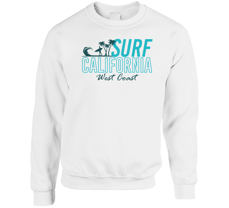 Surf California West Coast Surfer Travel Beach Ocean Road Trip Crewneck Sweatshirt T Shirt