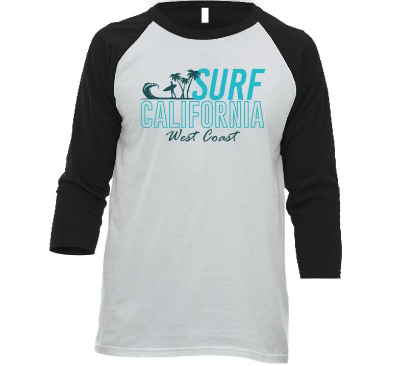 Surf California West Coast Surfer Travel Beach Ocean Road Trip Raglan T Shirt