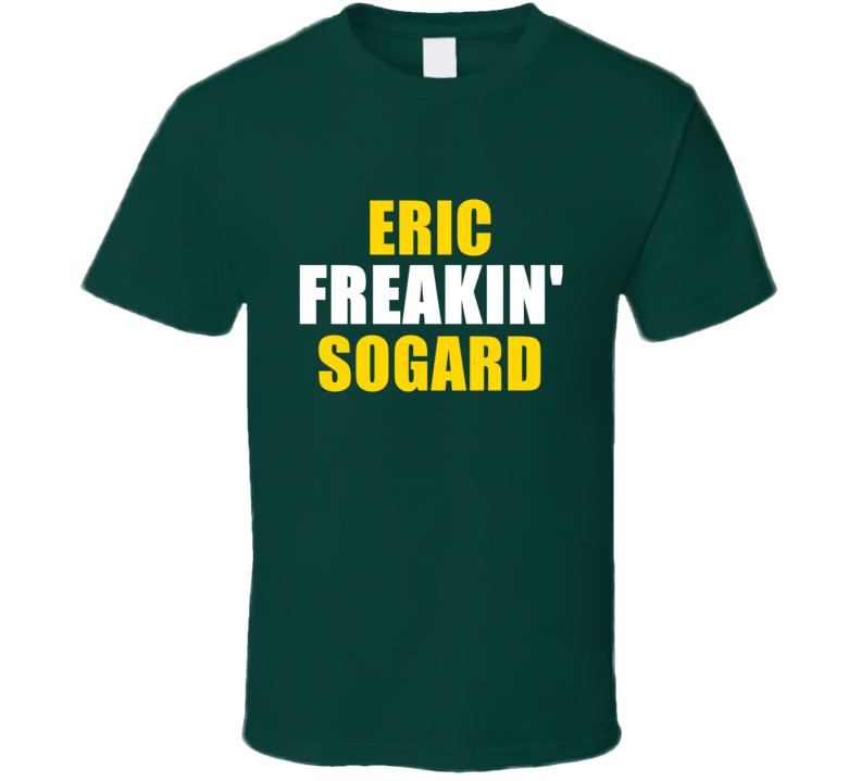 Eric Sogard Freakin Baseball Oakland Sports California T Shirt