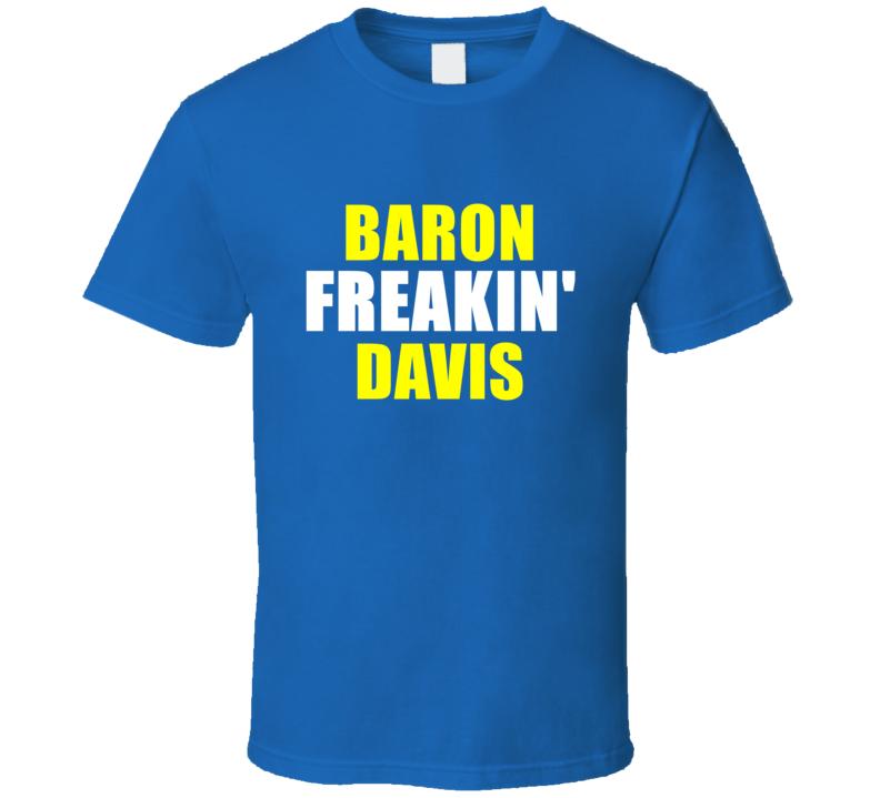 Baron Davis Freakin Basketball Sports Golden State California T Shirt