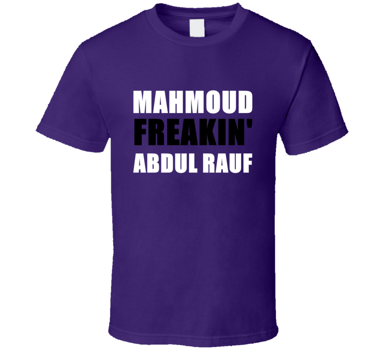 Mahmoud Abdul Rauf Freakin Sacramento Basketball Sports California T Shirt