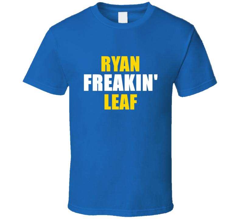 Ryan Leaf Freakin Football San Diego Sports California T Shirt
