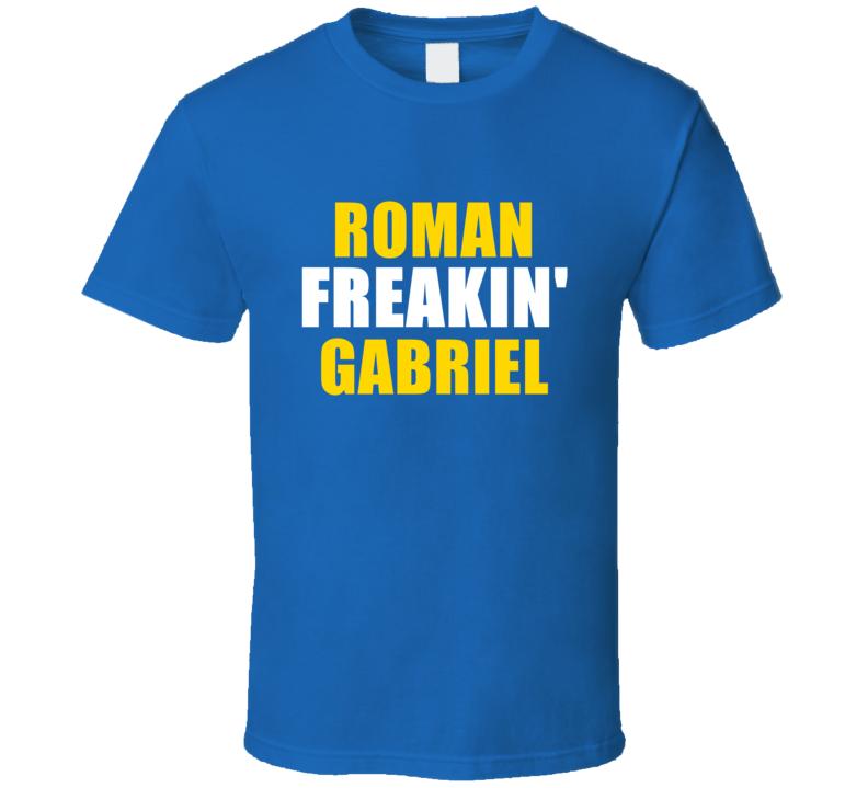 Roman Gabriel Freakin Football Los Angeles Sports California T Shirt