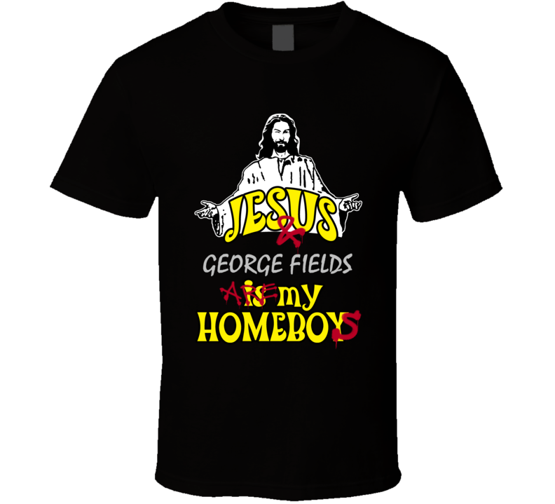 George Fields Jesus Homeboys Football Oakland Los Angeles Sports California T Shirt
