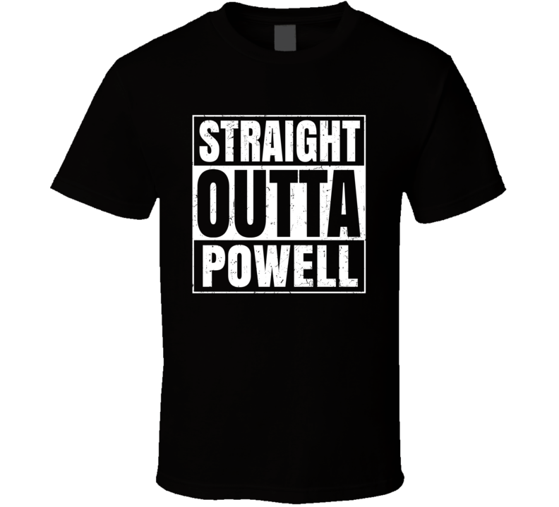 Straight Outta Powell Michigan City County Compton Parody T Shirt