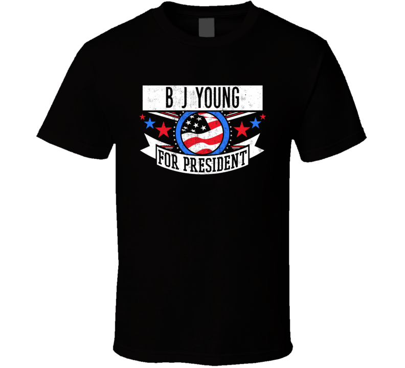 B J Young For President Michigan Detroit Sports Funny T Shirt