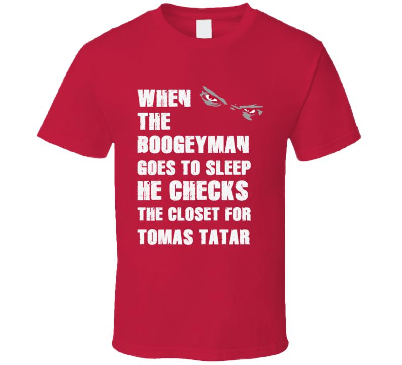 Tomas Tatar Detroit Michigan HockeyTown Boogeyman T shirt