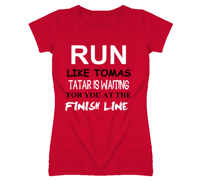 Tomas Tatar Detroit Michigan Hockeytown Run Jog Funny T shirt