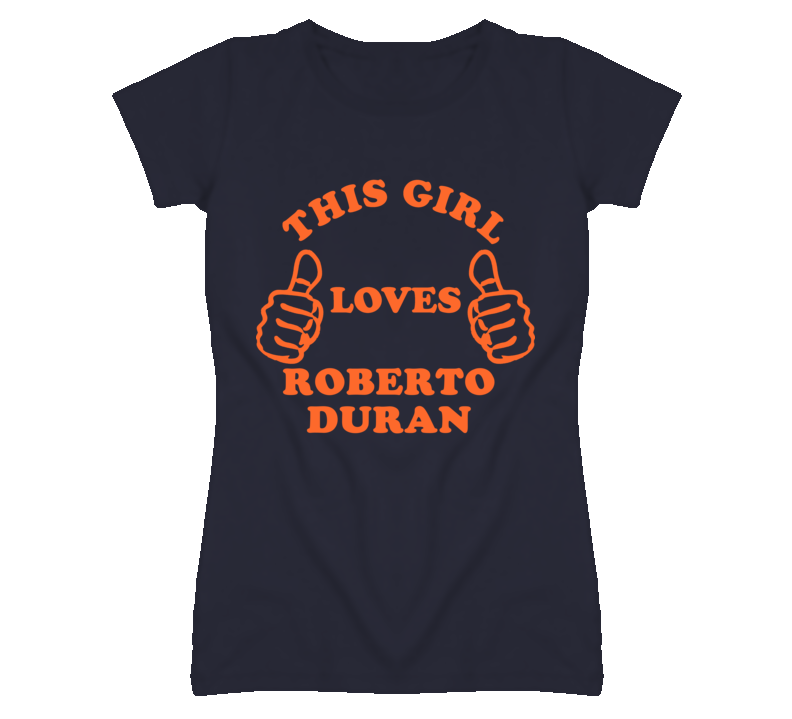 Roberto Duran Detroit Michigan Baseball This Girl Loves T shirt