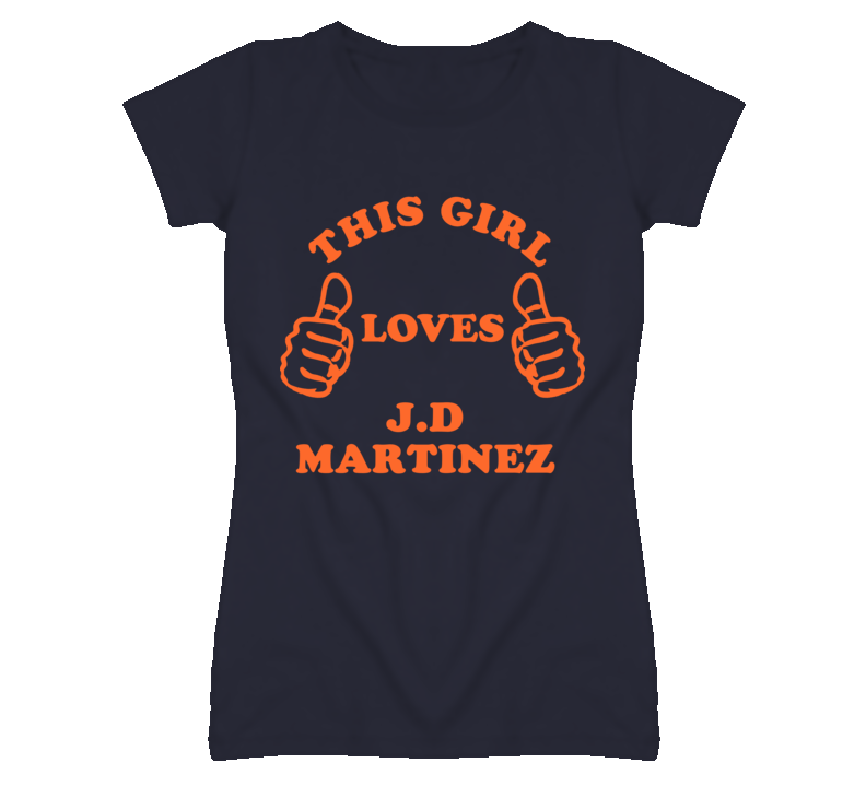 J D Martinez Detroit Michigan Baseball This Girl Loves T shirt