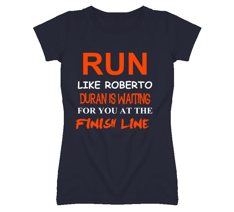 Roberto Duran Detroit Michigan Baseball Run Inspiration T shirt